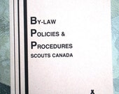 Vintage Scouts Canada By-Law, Policies and Procedures Booklet, including Uniforms and Insignia Scouters History Historical Illustrated Book