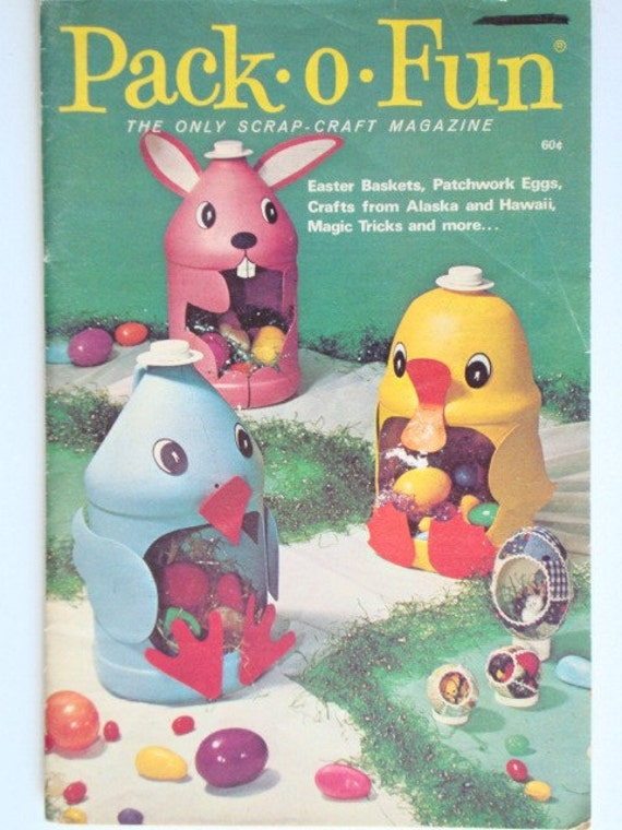 Vintage Pack-O-Fun Booklet The Only Scrap-Craft Magazine Easter Baskets, Patchwork Eggs, Crafts from Alaska and Hawaii, Magic Tricks and more...
