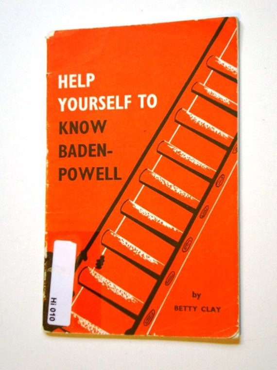 Vintage Help Yourself To Know Baden-Powell 1961 by Betty Clay WAGGGS World Association of Girl Guides & Girl Scouts