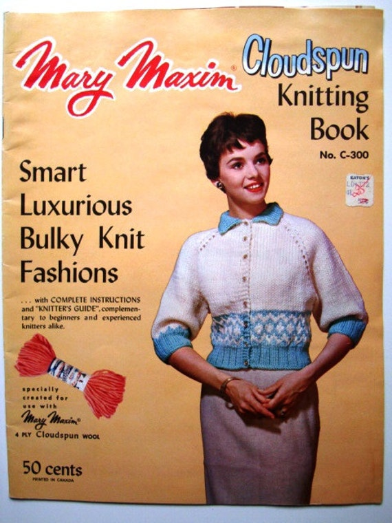 Vintage Smart Luxurious Bulky Knit Fashions Mary Maxim Patterns Cloudspun Knitting Book No C-300