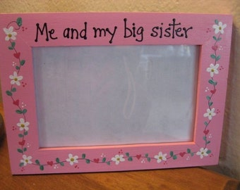 Me and My Big Sister - sisters family photo picture frame children
