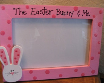 The Easter Bunny and Me - Easter frame personalized children baby custom hand painted photo picture frame