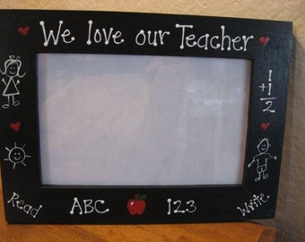 We Love Our Teacher - school photo picture frame