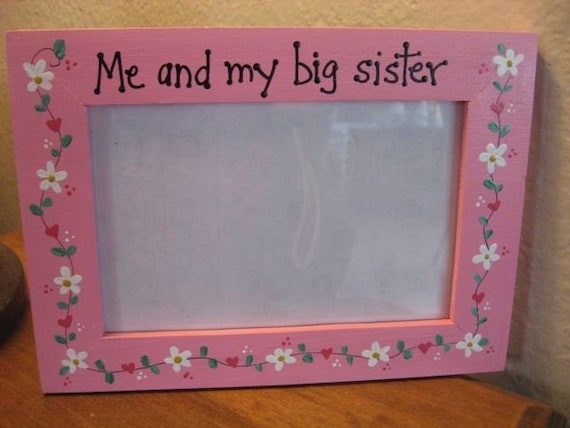 me and my big sister sisters family photo picture frame children