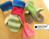 INSTANT DOWNLOAD Child Upcycled Mitten PDF Pattern- Infant, Toddler and Child sizes