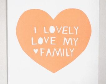 Lovely, Love My Family Print in Peach