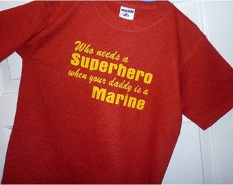 Superhero Daddy Marine Shirt Military Kids Tee New