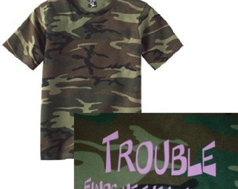 Girls Pink Camo Shirt Trouble Finds Me New Tshirt