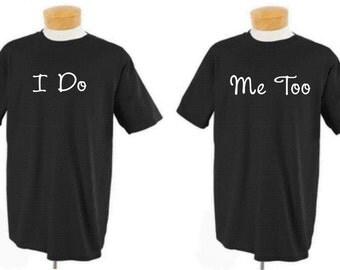 Wedding Shirt I Do Me Too Set Of 2 Shirts