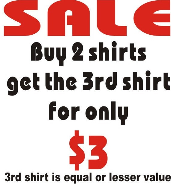 3 Dollar With Purchase Of 2 Shirts At Regular Price