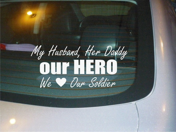 Our Hero Soldier Army Wife/child car decal sticker NEW
