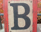 Wood burlap Letters Custom Sign uppercase B block - Worn Red or you choose color