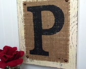 Monogram P Burlap Wood Sign Custom you choose letter and color, ivory