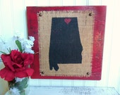 ALABAMA wood Burlap wall sign Red Black Your choice state and city, heart or star and wood color