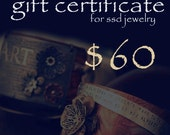 Sixty Dollar GIFT CERTIFICATE