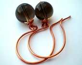 RESERVED FOR ALESSANDRA Natural Feeling  - Handmade Earrings Smokey Quartz Beads and copper Wire