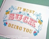 It Must Suck Being You Notecards-Set of 8