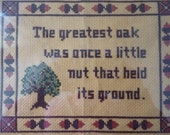 Framed Counted Cross Stitch Picture, The Greatest Oak Was Once A Little Nut That Held Its Ground