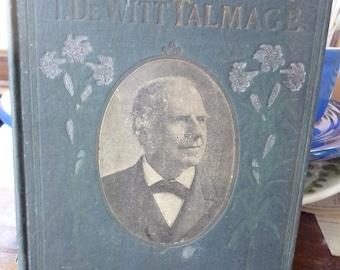 T. DeWitt Talmadge, His Life and Work, 1902