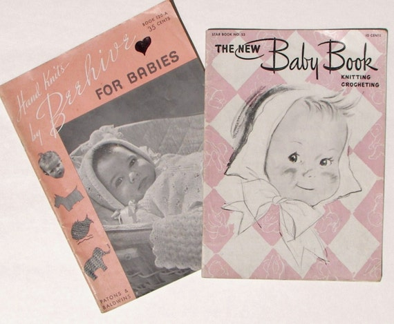 Vintage Knitting and Crocheting Instruction Books - Hand Knits by Beehive for Babies AND The New Baby Book Knitting Crocheting - 1946, 1947