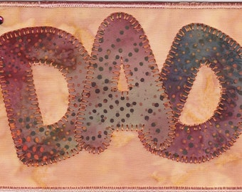Dad Quilted Fabric Postcard, A Fathers Day Greeting Card