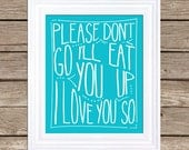 Printable Poster : Where The Wild Things Are - Digital Download Typography Poster - I'll Eat You Up - 8x10 Poster