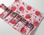 Strawberry Shortcake Fabric Crayon Holder Organizer Artist Roll