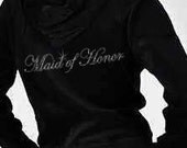Rhinestone Maid of Honor (or Matron) Velour Hoodie and Pants Set - Can be personalized with name