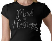 Maid of Honor  With a hanging Ring Rhinestone T-Shirt or Tank Top