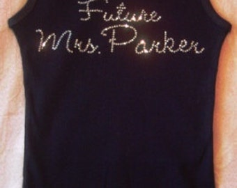 Personalized Future Mrs. Rhinestone Tank Top or T-shirt