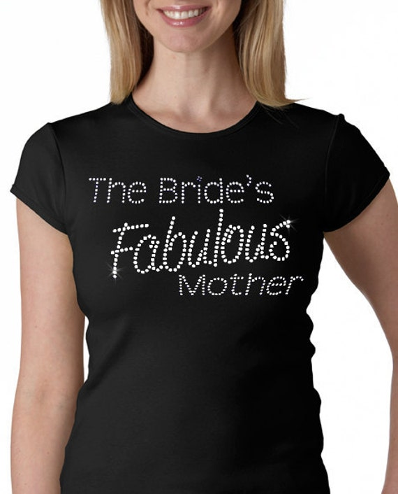 Bride's Fabulous Mother Rhinestone Tee or Tank- Mother of the Bride Gift
