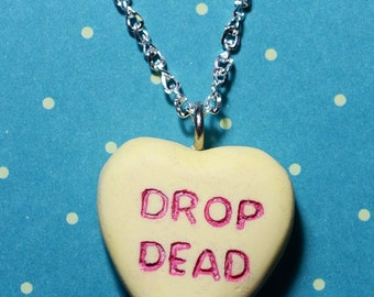 Candy Heart Message Necklace Rockabilly Psychobilly  Pendant  Charm- Drop Dead Candy Heart - Yellow
