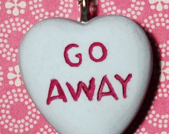 Rockabilly Psychobilly  Jewelry - Candy Heart  Message Necklace  - Go Away- Blue