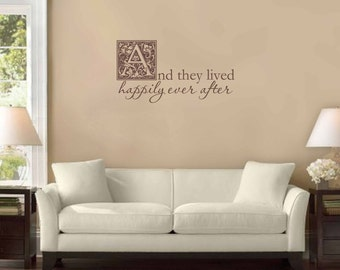And they lived happily ever after Wall Decal, Childrens Wall Art, Wedding Vinyl Decals, Princess Wall Decals
