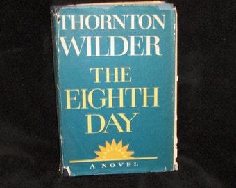 """1967 Thornton Wilder """"The Eighth Day"""""""