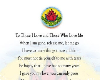 To Those I Love and Those Who Love Me - Memorial Poem Digital Download
