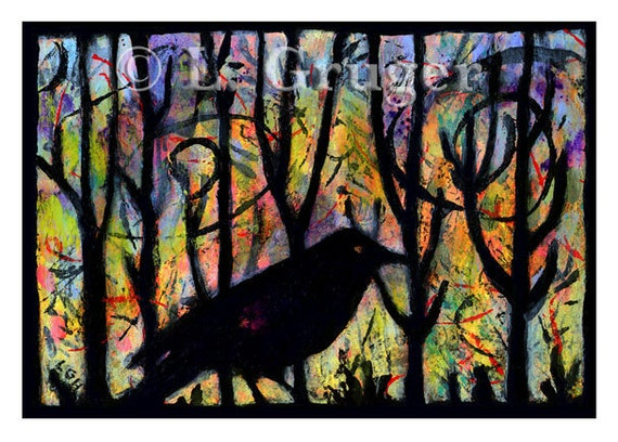 Raven in the Woods Print - The Owl Wouldn't, But The Raven Would