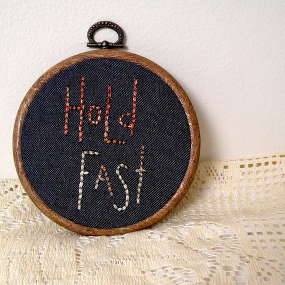 hold fast, embroidered wall decor