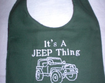 Its a Jeep Thing ( green) BABY BIB- boy or girl
