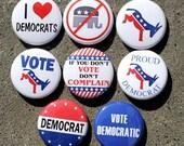 Democrat Set of 8 Buttons Pinbacks Badges 1 inch