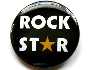 Rock Star - Button Pinback Badge 1 1/2 inch