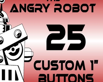 25 Custom Professionally Made 1 inch Pinback Buttons