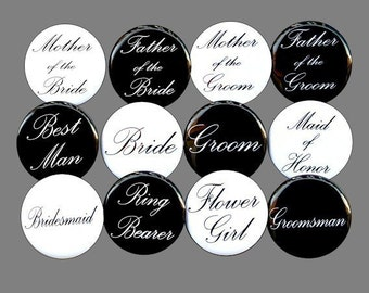 Custom Bridal Party - Buttons Pins Badges 1 1/2 inch Set of 12
