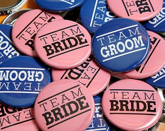 Team Bride Team Groom Pink Blue - 50 Pack - Buttons Pinbacks 1 1/2 inch