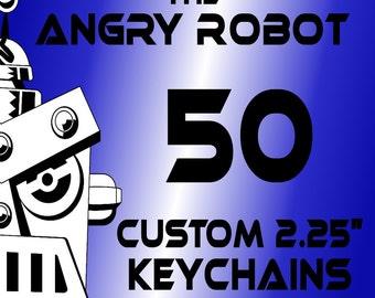 50 Custom Professionally Made 2 1\/4 inch Keychains 2.25