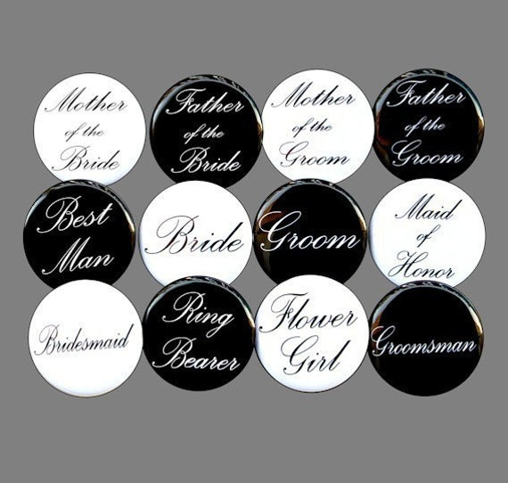 Custom Bridal Party - Buttons Pins Badges 1 1/2 inch Set of 18
