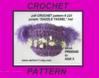 INSTANT DOWNLOAD Crochet Pattern PDF 225 - Purple Dazzle Tassel Hat, sizes preemie to age 5... permission to sell your finished hats.