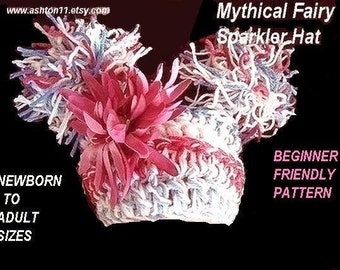 Crochet Hat Pattern PDF15-Mythical Flower Fairy Sparkler Hat- All sizes from newborn to adult DIY