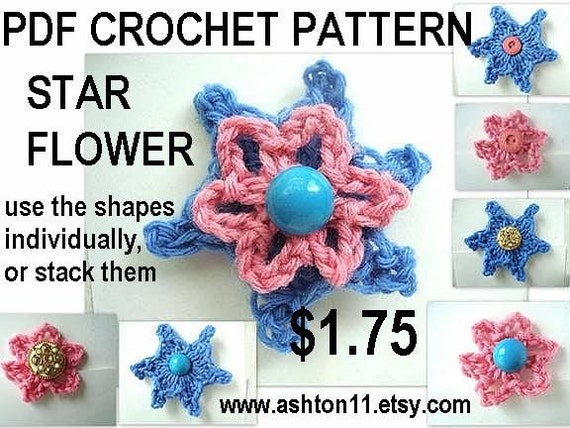 INSTANT DOWNLOAD Crochet Pattern PDF 153.-Shop Special - Star shaped flower-use separately or stack the two layers