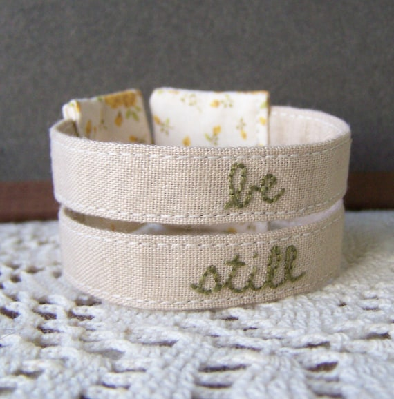 Double strand embroidered cuff bracelet - be still